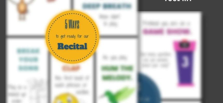 5 Ways: Recital Prep