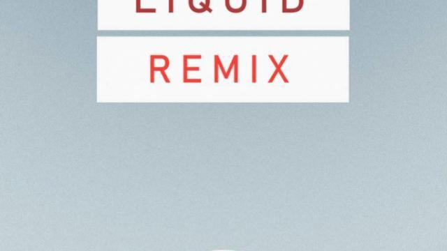 Liquid Remix