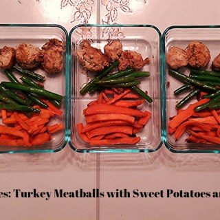 5 Days – 5 Lunches: Turkey Meatballs with Sweet Potatoes and Green Beans