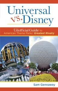 Universal Versus Disney by Sam Gennawey