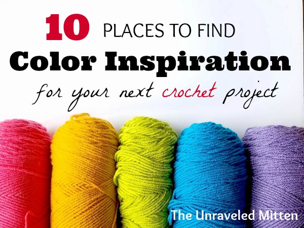 Finding Color Inspiration | The Unraveled Mitten