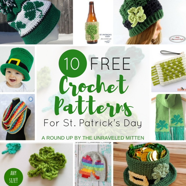 10 Free Crochet Patterns for St. Patrick's Day | A Round Up by The Unraveled Mitten