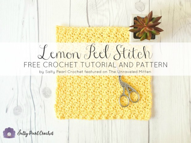 Crochet Lemon Peel Stitch | Tutorial and Free Crochet Pattern | by Salty Pearl Crochet Featured on The Unraveled Mitten
