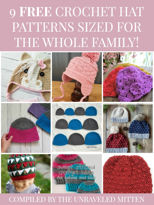 9 Free Crochet Hat Patterns Sized for the Whole Family | a round up compiled by The Unraveled Mitten