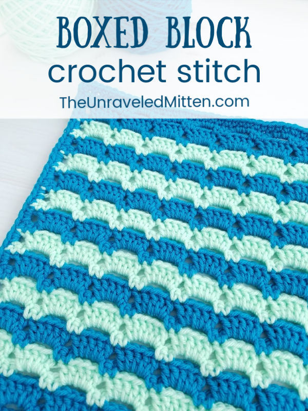 Boxed Block Crochet Stitch | Free Crochet Tutorial | The Unraveled Mitten | This stitch pattern would like great in stripes or solid color and would make a great blanket or scarf!