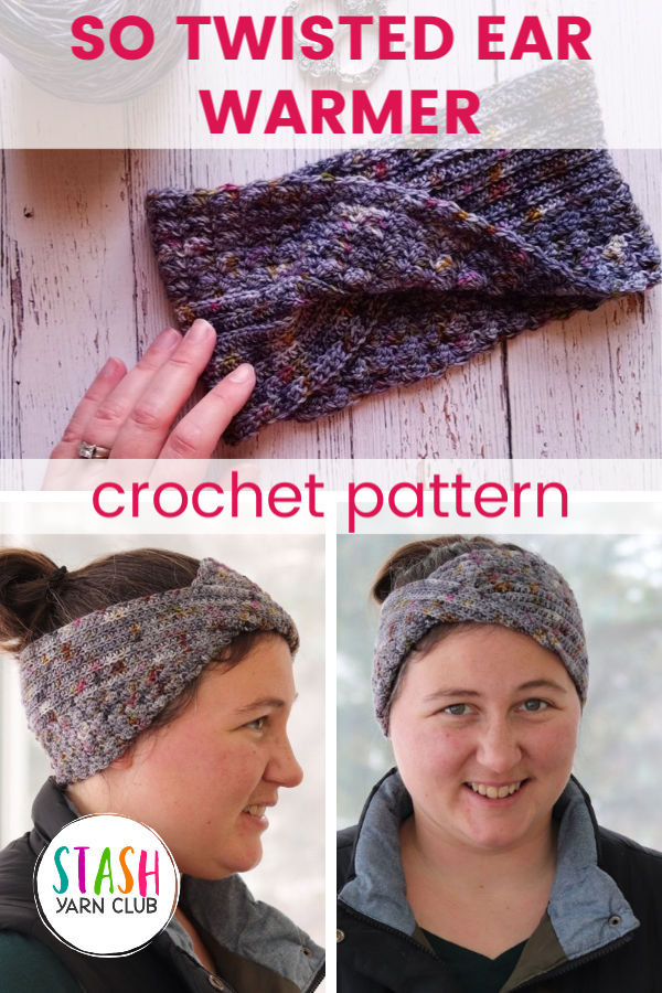 So Twisted Ear Warmer | Crochet Pattern | Stash Yarn Club | Textured crochet stitches and a modern twist make this a quick and fun little project.
