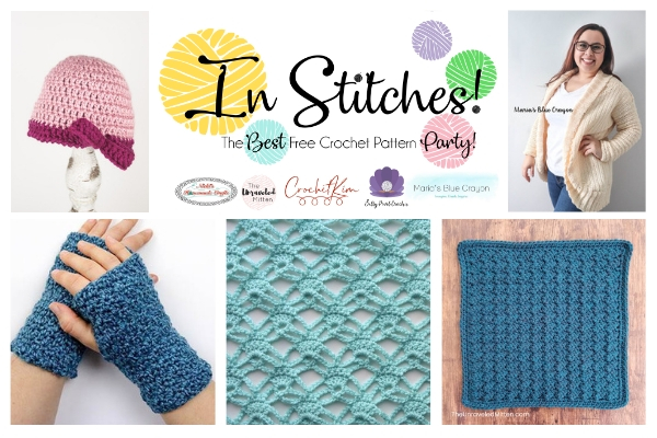 In Stitches #31 | Crochet Link Party Host Latest Crochet Patterns | The Unraveled Mitten