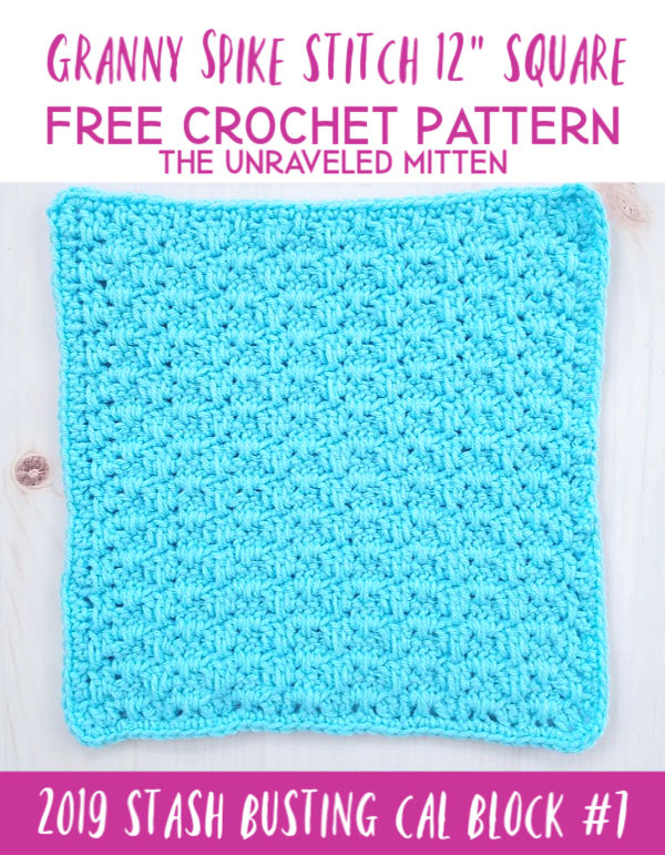 Granny Spike Crochet Stitch Tutorial | The Unraveled Mitten | 2019 Stash Busting CAL