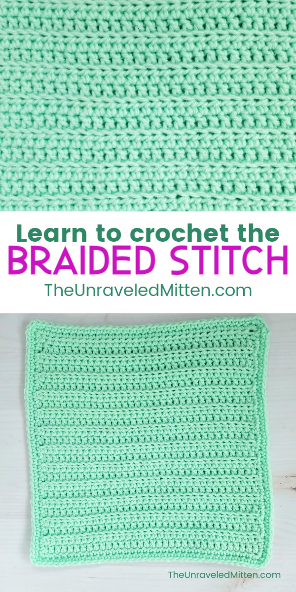 Braided Crochet Stitch Tutorial | Free Crochet Pattern | The Unraveled Mitten | Block #10 of the 2019 Stash Busting Afghan Crochet Along