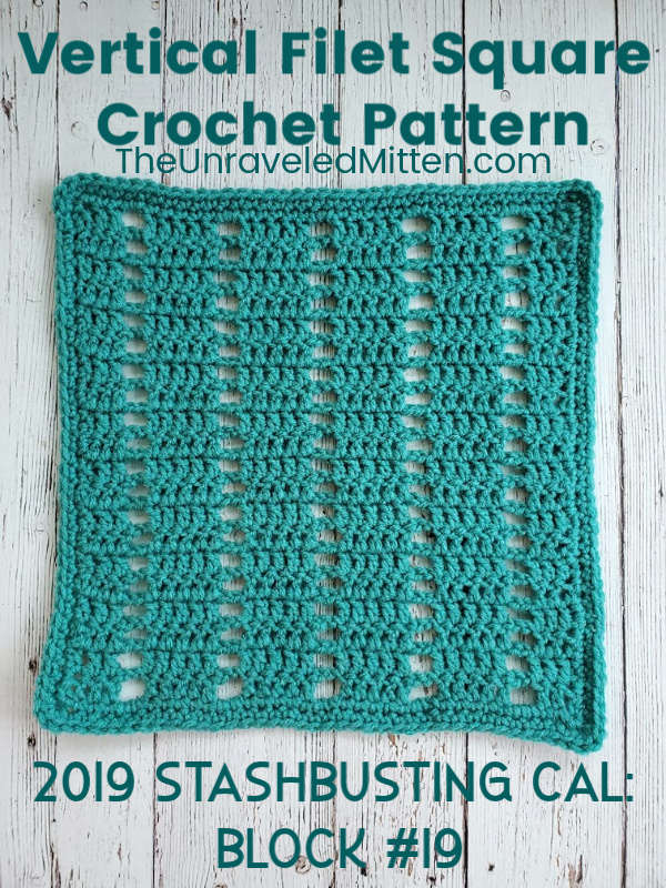 Vertical Filet Square Free Crochet Pattern | 2019 Stash Busting Sampler Afghan Crochet Along Block #19 | Learn this easy filet crochet stitch pattern to day and use on your next project. This is a great crochet stitch for beginners!
