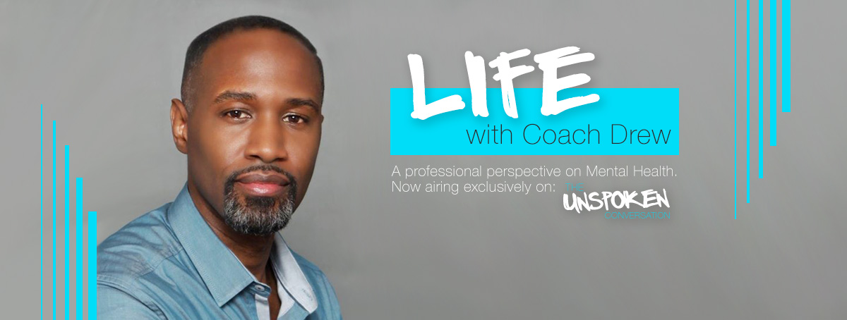 Coach Drew - The Unspoken Conversation