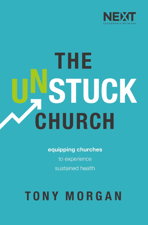 The Unstuck Church by Tony Morgan