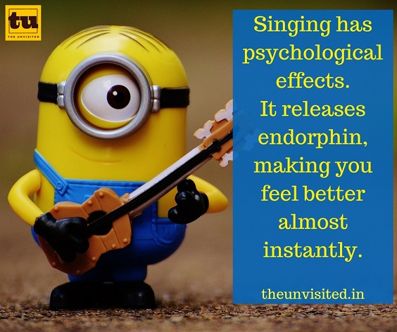 Singing has psychological effects. It releases endorphin, making you feel better almost instantly