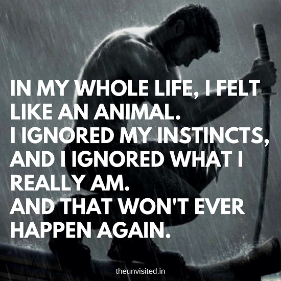 the unvisited wolverine quote In my whole life i felt like an animal