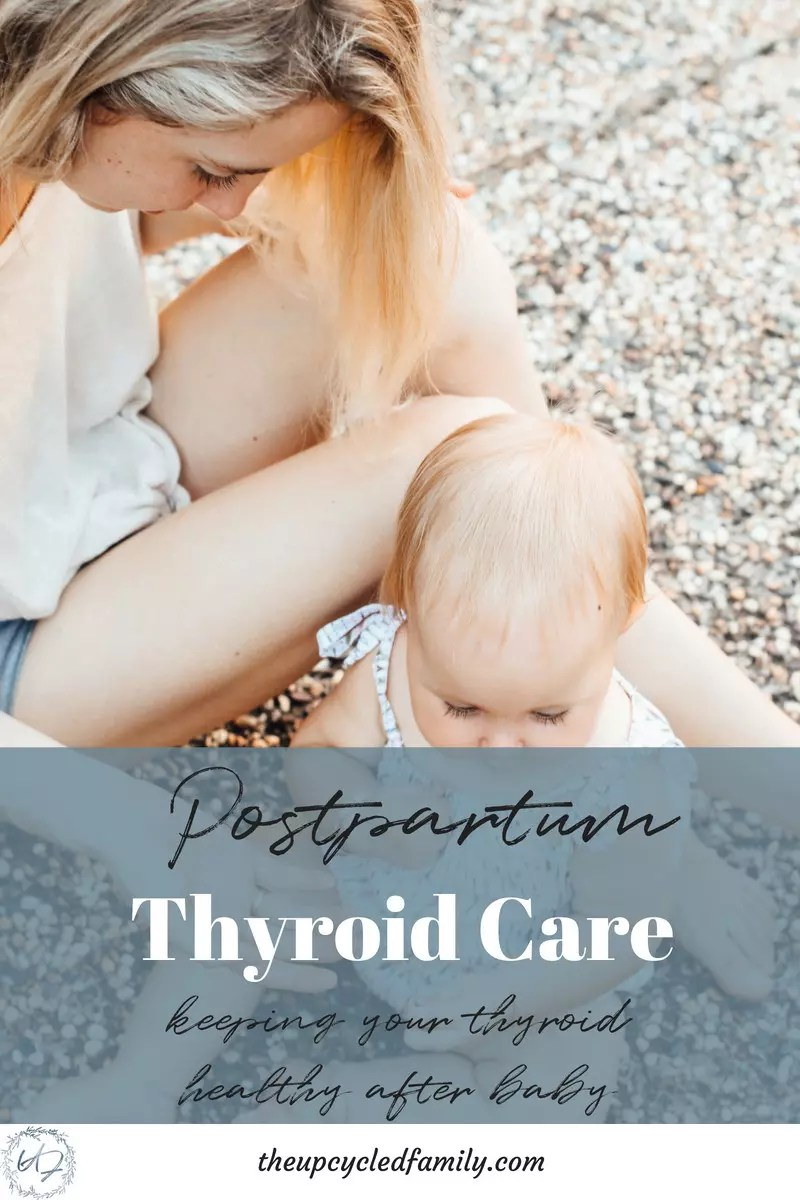 postpartum thyroid care