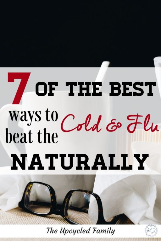 Needing some quick cold and flu remedies? Check out these 7 (natural remedies) for fast relief from the cold and flu symptoms. This cold and flu season you need natural, effective, quick relief from the cold and flu. #coldandflu #coldandfluremediesforkids #quickcoldandfluremedies #homeremedies #howtobeatthecoldandflufast