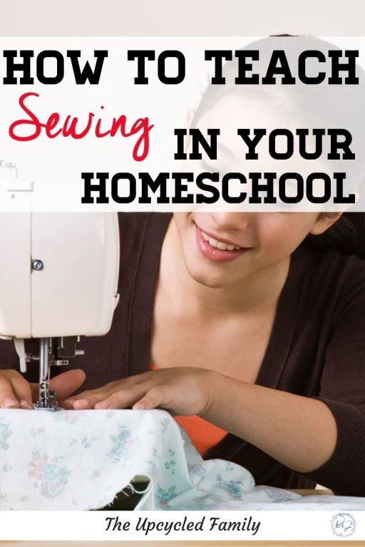 How to teach sewing for your homeschool