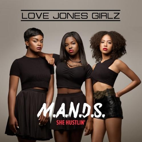 Love Jones Girlz_MANDS_Shes Hustlin_artwork
