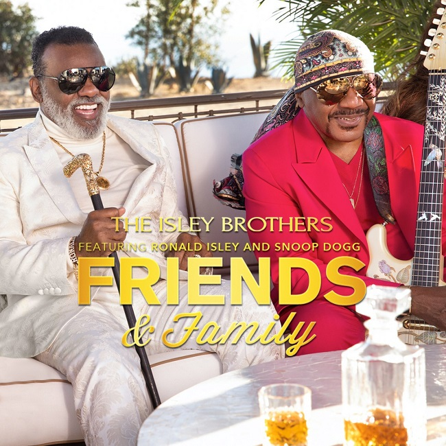 "The Isley Brothers ""Friends & Family"""