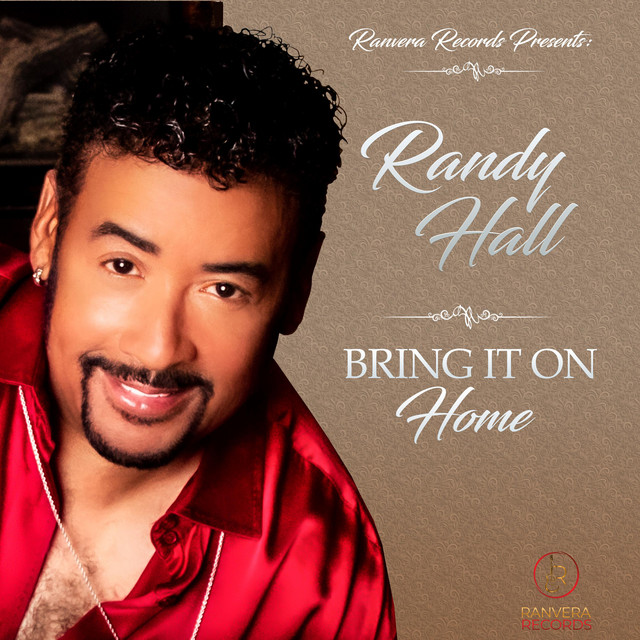 """Randy Hall """"Bring It On Home"""""""