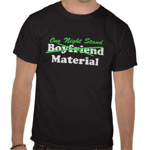 one_night_stand_material_t_shirts-r1cac1e7e3a8a430db877220f9933b20d_va6lr_512