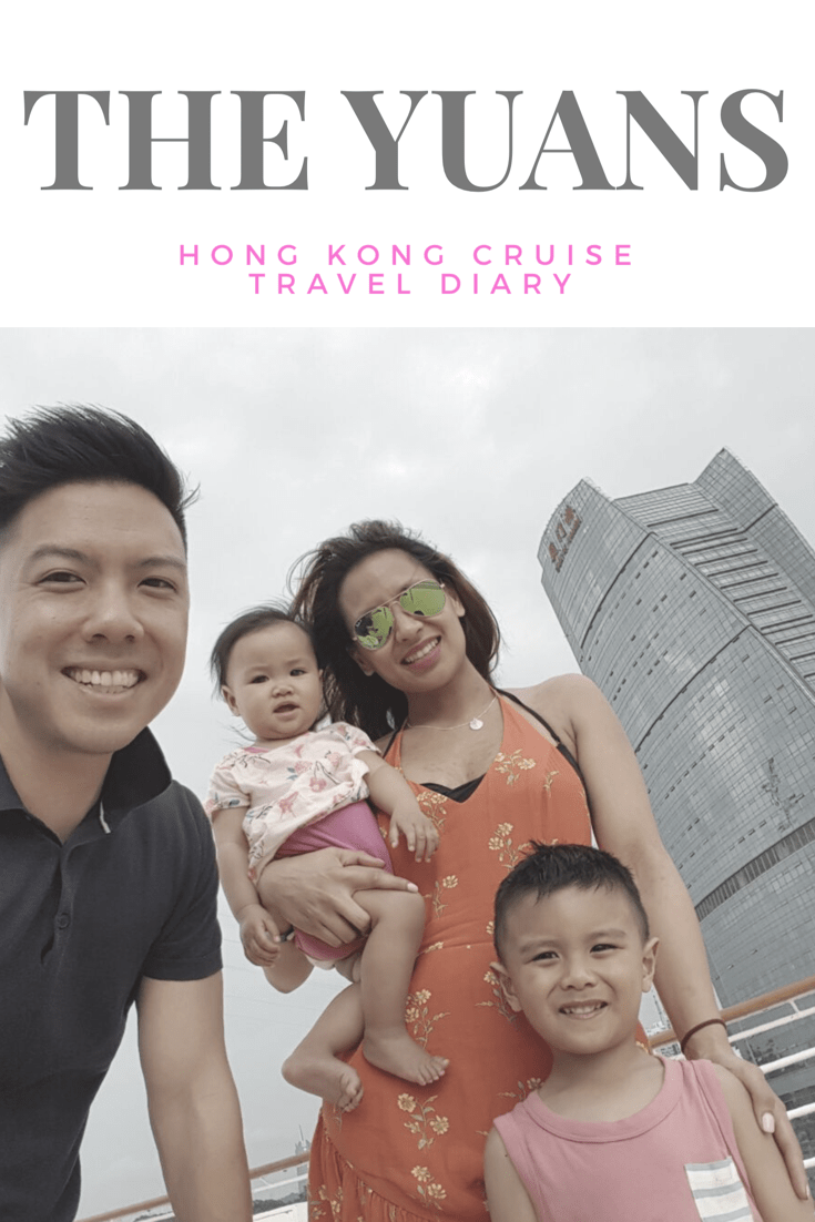 Travel Diary - Family Itinerary Hong Kong + Cruise