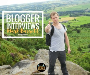 Interview: Hill Explorer Mark Barrett | The Urban Wanderer | Sarah Irving | Under 1 Hour from manchester | Places to visit near Manchester | Outdoor Blogger | Manchester Blogger