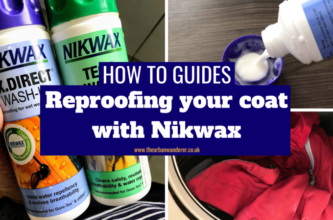 How to reproof your coat with Nikwax | Camping Tips | The Urban Wanderer | Sarah Irving | UK | Outdoor Blogger | Travel Blogger | Manchester Blogger