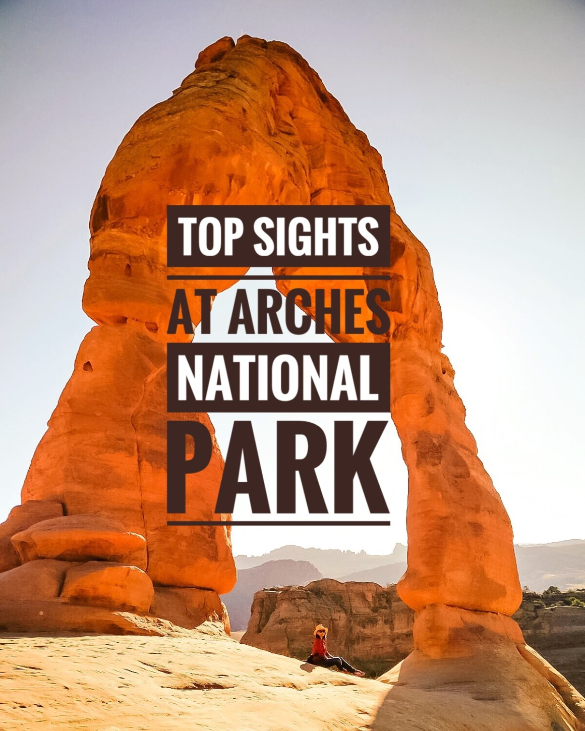 Top Sights At Arches National Park - The Vagabond Wayfarer