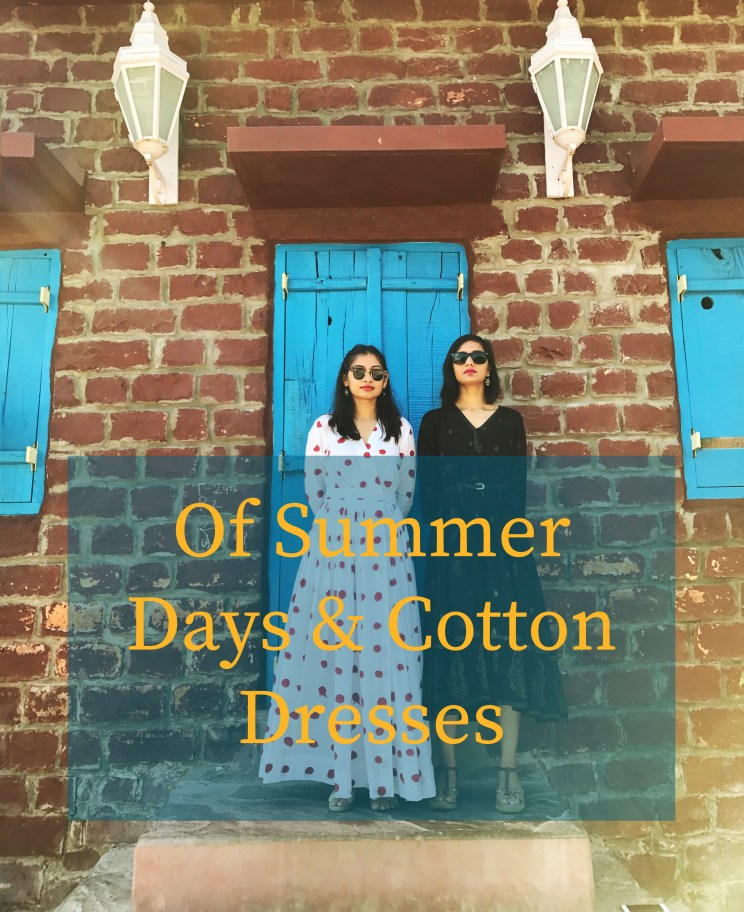 Of Summer Days & Cotton Dresses