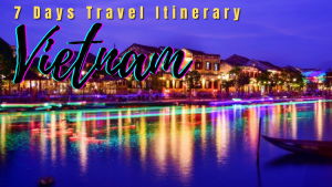Travel Itinerary of Vietnam