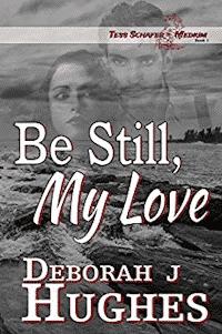 Review of Be Still My Love by Deborah J. Hughes