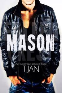 Mason Kade from the Fallen Crest series by Tijan