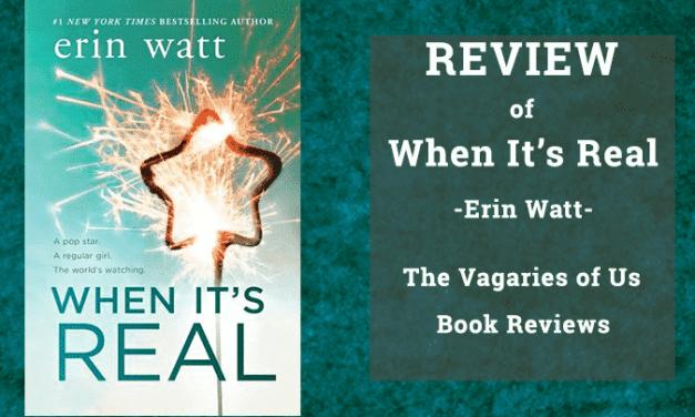 "Review of ""When It's Real"" by Erin Watt"