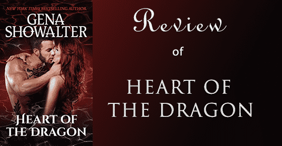 A Review: Heart of the Dragon by Gena Showalter