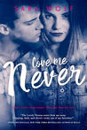 Love Me Never (Lovely Vicious, #1)
