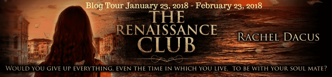 *New Release* The Renaissance Club by Rachel Dacus - Excerpt and Review
