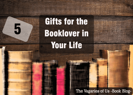 5 Thoughtful Gifts For Booklovers In Your Life