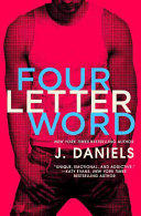Four Letter Word by J. Daniels