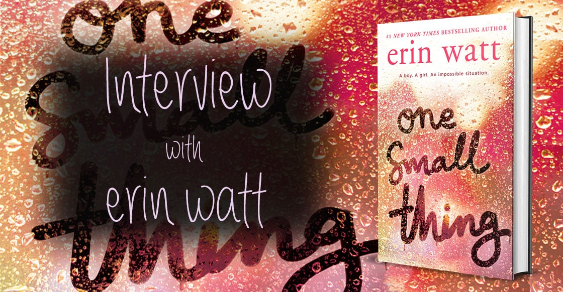 Author Interview with Erin Watt about One Small Thing