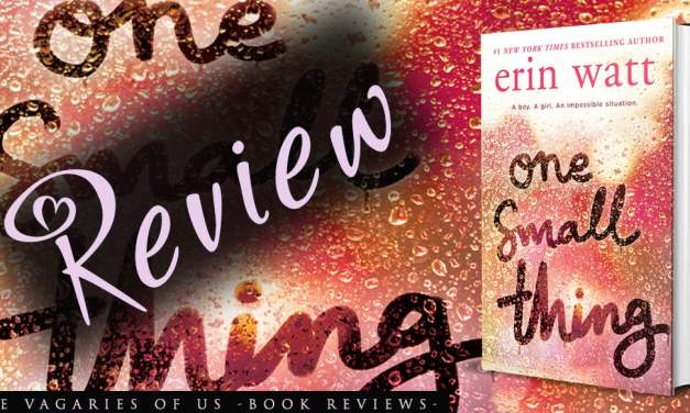 One Small Thing by Erin Watt – Review