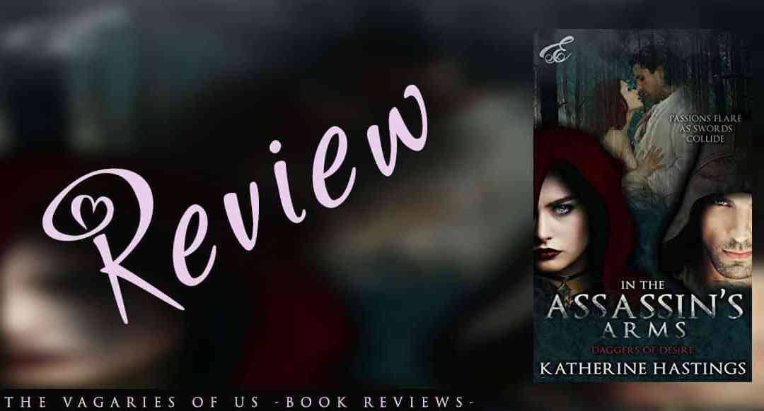 In the Assassin's Arms by Katherine Hastings: A Review