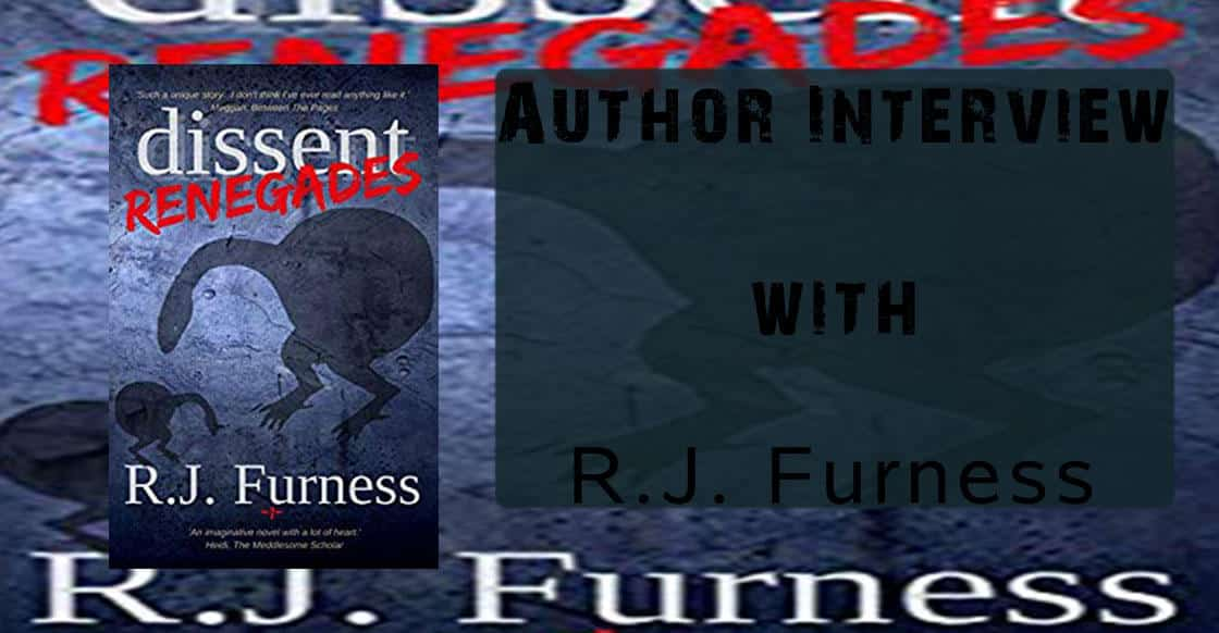 """Author Interview with R.J. Furness – Author of the """"dissent: RENEGADES"""" saga"""