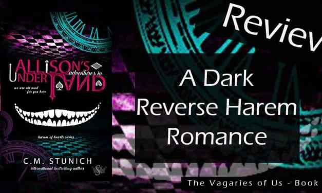 Review of Allison's Adventures in Underland – A Dark Reverse Harem Romance by C.M. Stunich