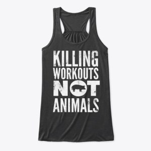 killing workouts not animals tank top