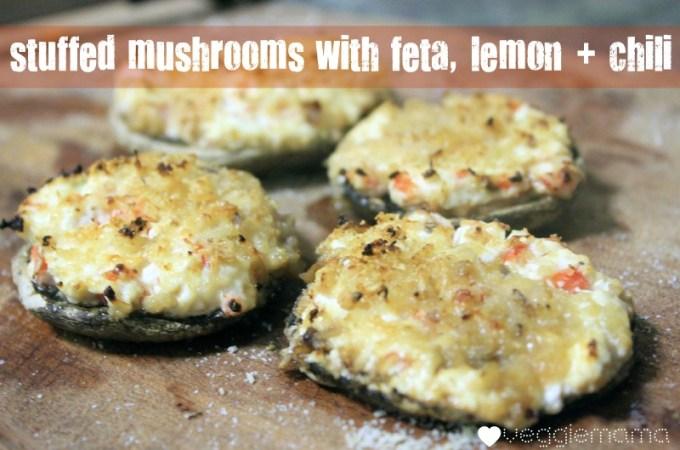 Stuffed mushrooms with feta, lemon + chili