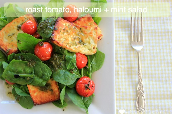 Roast tomato, haloumi and mint salad | Veggie Mama