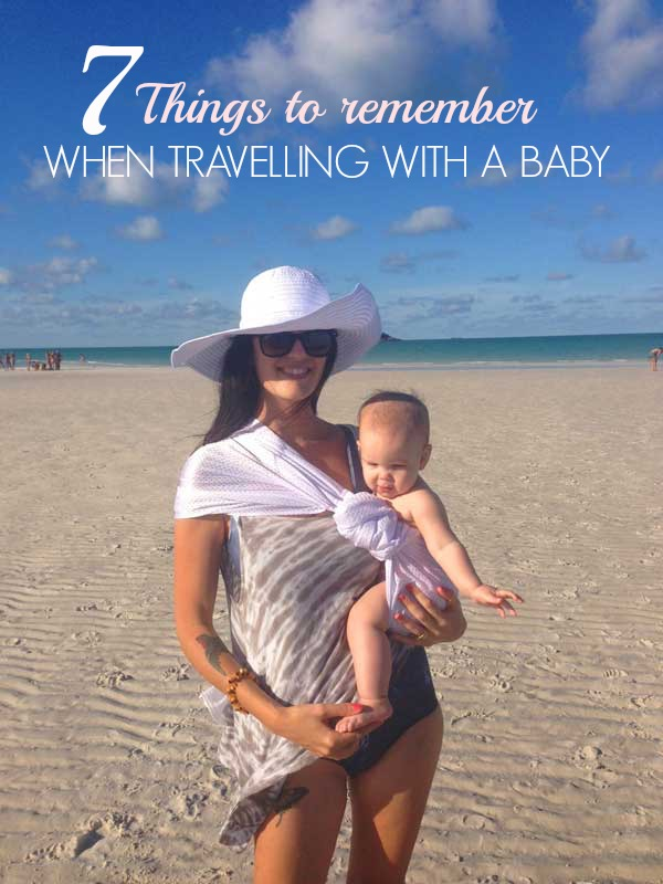 TRAVELLING WITH A BABY
