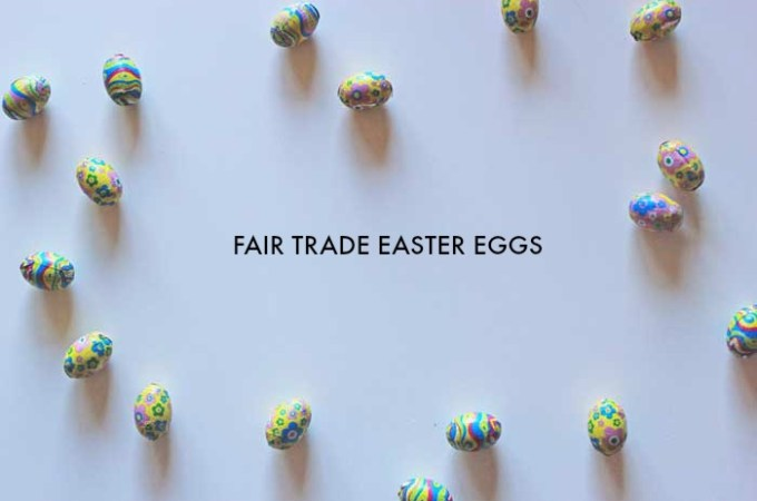 Where to Find Fair Trade Easter Eggs