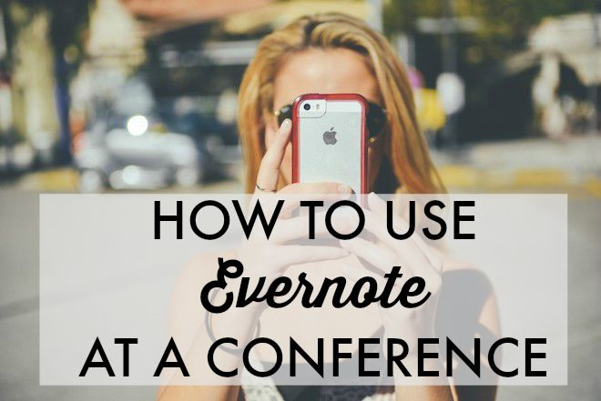 How to Use Evernote at a Conference